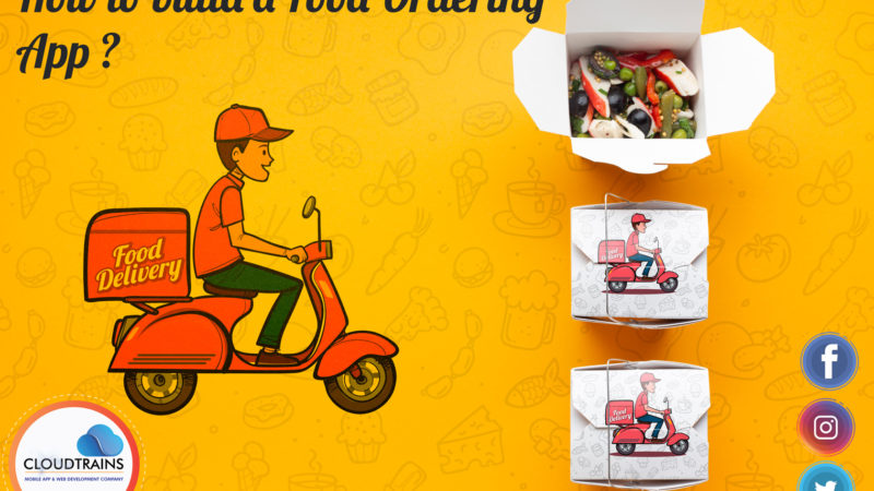 how-to-build-a-food-ordering-app-like-zomato-and-swiggy